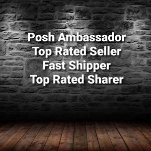 Top Rated Seller, Posh Ambassador, Fast Shipper
